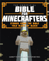 More information on The Unofficial Bible for Minecrafters