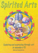 More information on Spirited Arts: Exploring and expressing through art in secondary RE